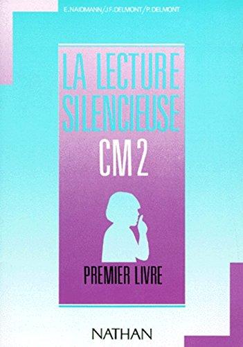 Lecture silencieuse et active, CM2. Elève, 1er livre, fichier bleu clair