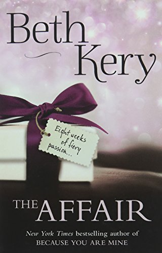 The Affair: Complete Novel (Hot Summer Read) by Beth Kery (2015-09-01)