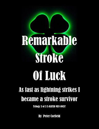 Remarkable Stroke Of Luck 3 of 3 Xrated Men Only (English Edition)