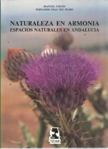 NATURALEZA EN ARMONÍA. ESPACIOS NATURALES EN ANDALUCÍA.
