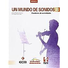 Un Mundo De Sonidos B Cuaderno - 9788480253444