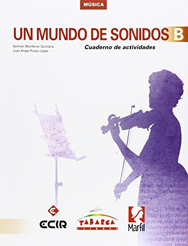 Un mundo de sonidos B, Música, 2º ESO : cuaderno por From Ediciones Marfil, S.a.