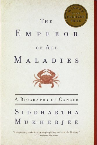 The Emperor of All Maladies: A Biography of Cancer by Mukherjee, Siddhartha (2011) Paperback