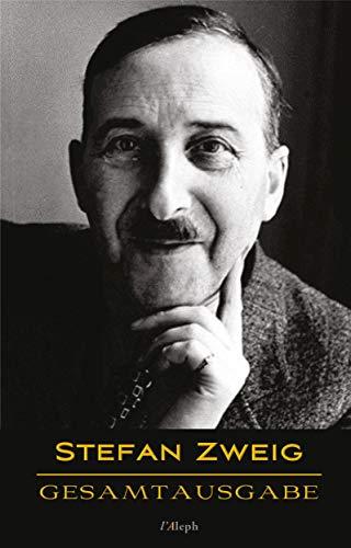 Stefan Zweig: Gesamtausgabe (43 Werke) (German Edition) eBook ...