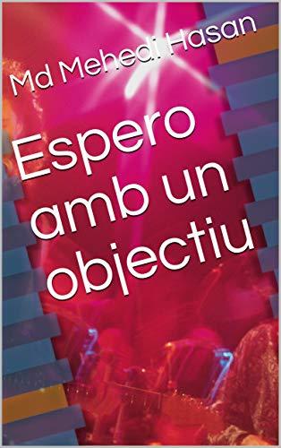Espero amb un objectiu (Catalan Edition)