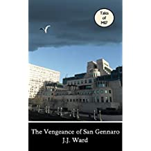 The Vengeance of San Gennaro (Tales of MI7 Book 3)