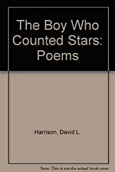 The Boy Who Counted Stars: Poems