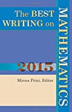 Best Writing Mathematics - The Best Writing on Mathematics 2015 Review