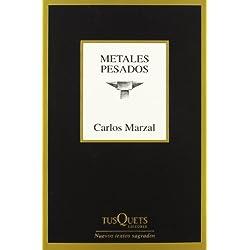 Metales pesados (Marginales) Premio Nacional de Poesía 2002