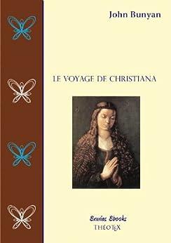 Le Voyage de Christiana par [Bunyan, John]