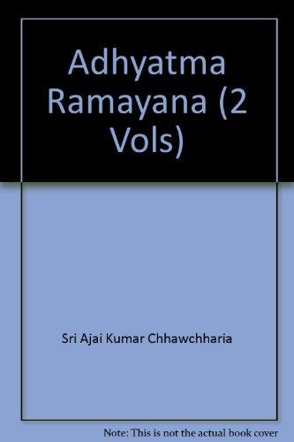 Adhyatma Ramayana (2 Vols)