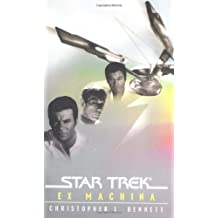 Ex Machina (Star Trek: The Original) by Christopher L. Bennett (2005-02-07)