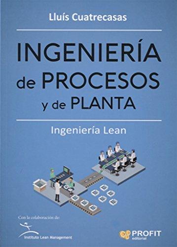 Ingeniería de procesos y de planta