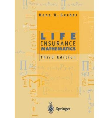 ({LIFE INSURANCE MATHEMATICS}) [{ By (author) Hans U. Gerber, Contributions by S.H. Cox }] on [December, 2010]