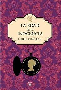 La edad de la inocencia par Edith Wharton