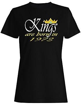 Los reyes divertidos del jefe de la novedad nacen en 1973 camiseta de las mujeres c412f