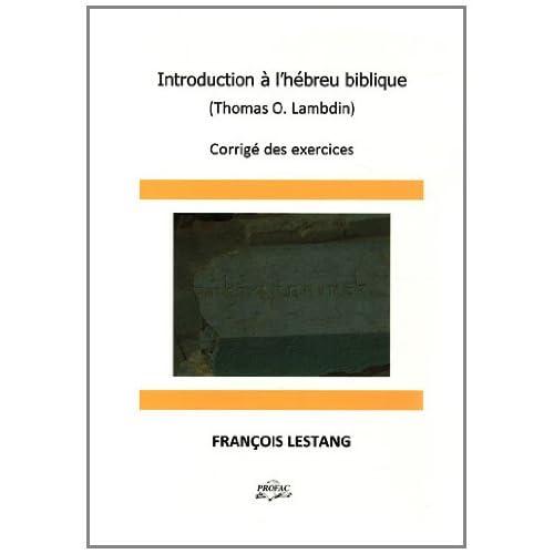 Introduction à l'hébreu biblique (Thomas O. Lambdin) : Corrigé des exercices