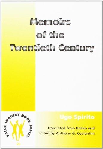 Memoirs of the Twentieth Century (Value Inquiry Book) by Ugo Spirito (2000-01-01)