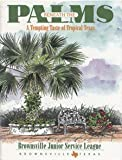 Beneath the Palms by Junior Service League of Brownsville Tex, Brownsville Junior (1996) Hardcover