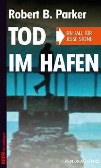 Tod im Hafen: Ein Fall für Jesse Stone, Band 5