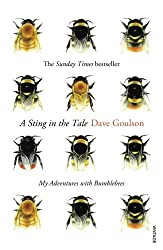 A Sting in the Tale by Dave Goulson (2014-04-24)