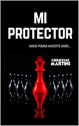 Mi protector eBook: Christian Martins: Amazon.es: Tienda Kindle
