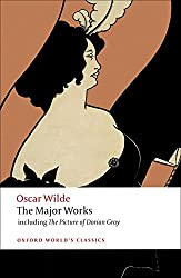 Oscar Wilde: The Major Works (World Classics)