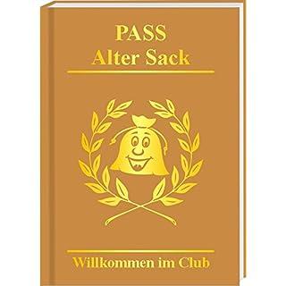 Pass Alter Sack: Wilkommen im Club