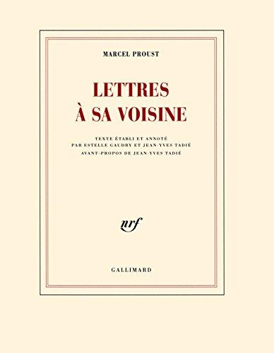 Lettres à sa voisine par Marcel Proust