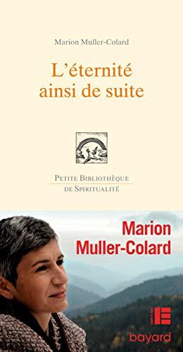 L'éternité, ainsi de suite par  Marion Muller-Colard