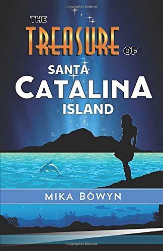 The Treasure of Santa Catalina Island -