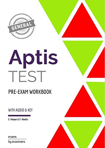 Aptis General Test: Pre-Exam Workbook