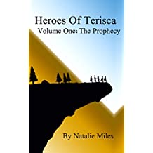 Heroes Of Terisca: Volume One - The Prophecy