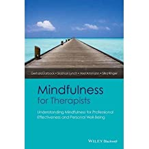[(Mindfulness for Therapists: Understanding Mindfulness for Professional Effectiveness and Personal Well-Being)] [Author: Gerhard Zarbock] published on (January, 2015)