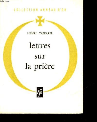 caffarel-henri-lettres-sur-la-priere-2eme-edition-augmentee