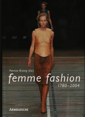 femme fashion: 1780-2004 - La Femme Fashion