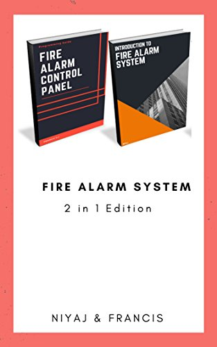 Introduction to Fire Alarm System & Fire Alarm Control Panel: Programming Guide for Technician's (Bundle Edition - 2 in 1) (English Edition) Alarm-control-panel