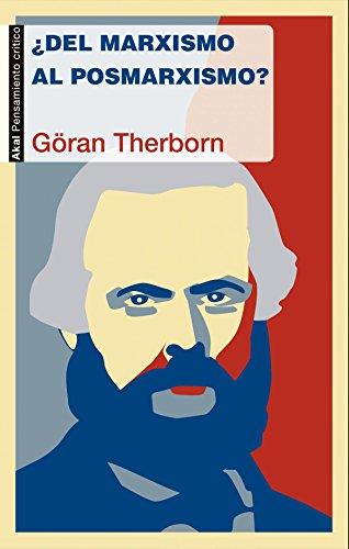 Del marxismo al posmarxismo (Pensamiento crítico) por Göran Therborn