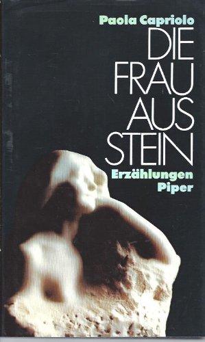 Buchseite und Rezensionen zu 'Die Frau aus Stein' von Paola Capriolo