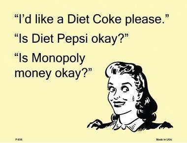 rancho-denaro-p-935-diet-coke-please-e-card-metal-novelty-parking-sign-by-rancho-denaro