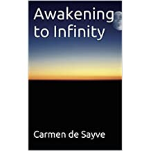 Awakening to Infinity (English Edition)