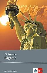 Ragtime: Schulausgabe für das Niveau B2, ab dem 6. Lernjahr. Ungekürzter englischer Originaltext mit Annotationen (Klett English Editions)