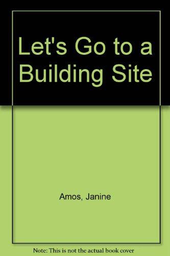 Let's go to a building site.