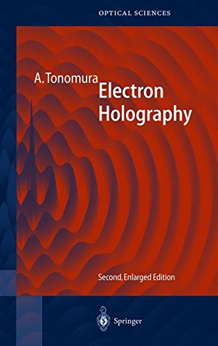 ELECTRON HOLOGRAPHY. : 2nd edition
