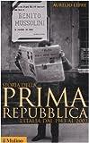 Storia della prima Repubblica. L'Italia dal 1943 al 2003