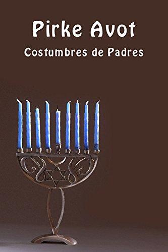 Pirke Avot - Costumbres de Padres por Ano'nimo