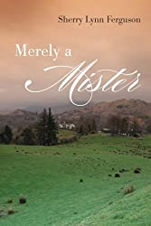 Merely A Mister