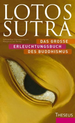 Lotos-Sutra: Das große Erleuchtungsbuch des Buddhismus