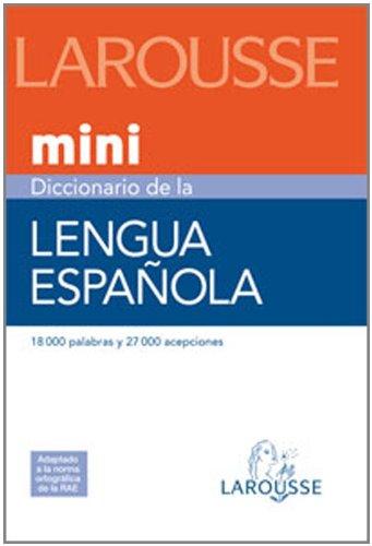 Diccionario Mini Lengua Española (Larousse - Lengua Española - Diccionarios Generales) por Aa.Vv.