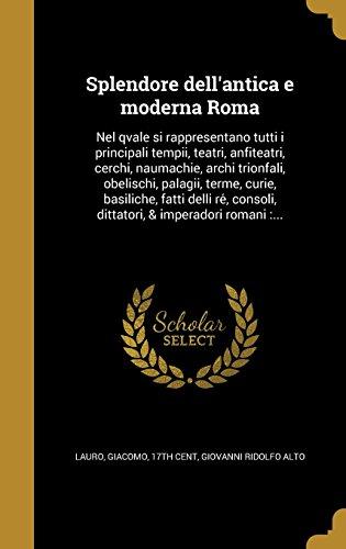 splendore-dellantica-e-moderna-roma-nel-qvale-si-rappresentano-tutti-i-principali-tempii-teatri-anfi